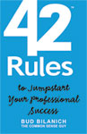 42 Rules to Jumpstart Your Professional Success