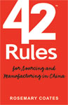 42 Rules for Sourcing and Manufacturing in China